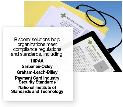 Medical record on tablet with sign stating that Biscom's solutions help organization meet compliance regulations and standards, including: HIPAA, SOX, GLB, PCI and NIST.